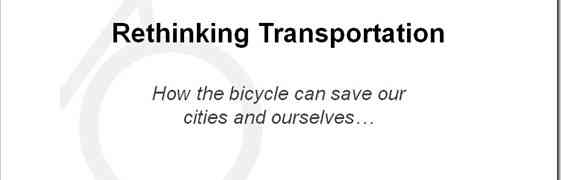 'Rethinking Transportation' Talk